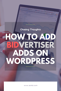 How to add Bidvertiser ads on Wordpress or Blogger