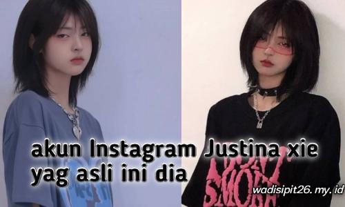 kabar baik akun instagram justina xie yang asli sudah di temukan kabar baik