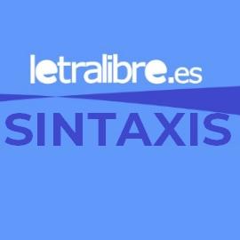 http://www.letralibre.es/2012/09/apuntes-de-sintaxis.html
