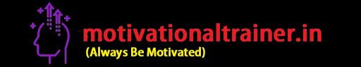 motivationaltrainer - (Always  Be Motivated :)
