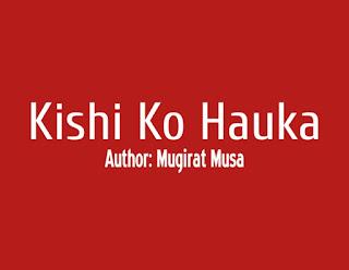 Kishi Ko Hauka