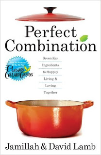 Perfect Combination (Seven Key Ingredients to Happily Living & Loving Together) - Let This Successful Couple Teach You the Real Secrets of a Great Relationship by