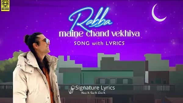 Rabba Maine Chand Vekhya Lyrics - Jubin Nautiyal | Eid Mubarak Song