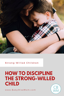 How to Discipline the Strong-Willed Child