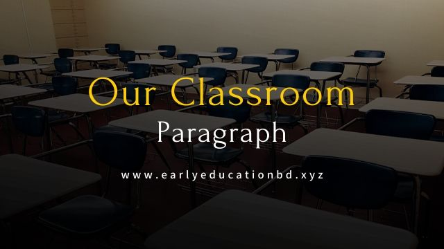 Short Our Classroom Paragraph Updated in 2021   EEB