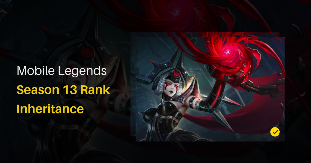 (Updated) Mobile Legends Season 13 Rank Inheritance