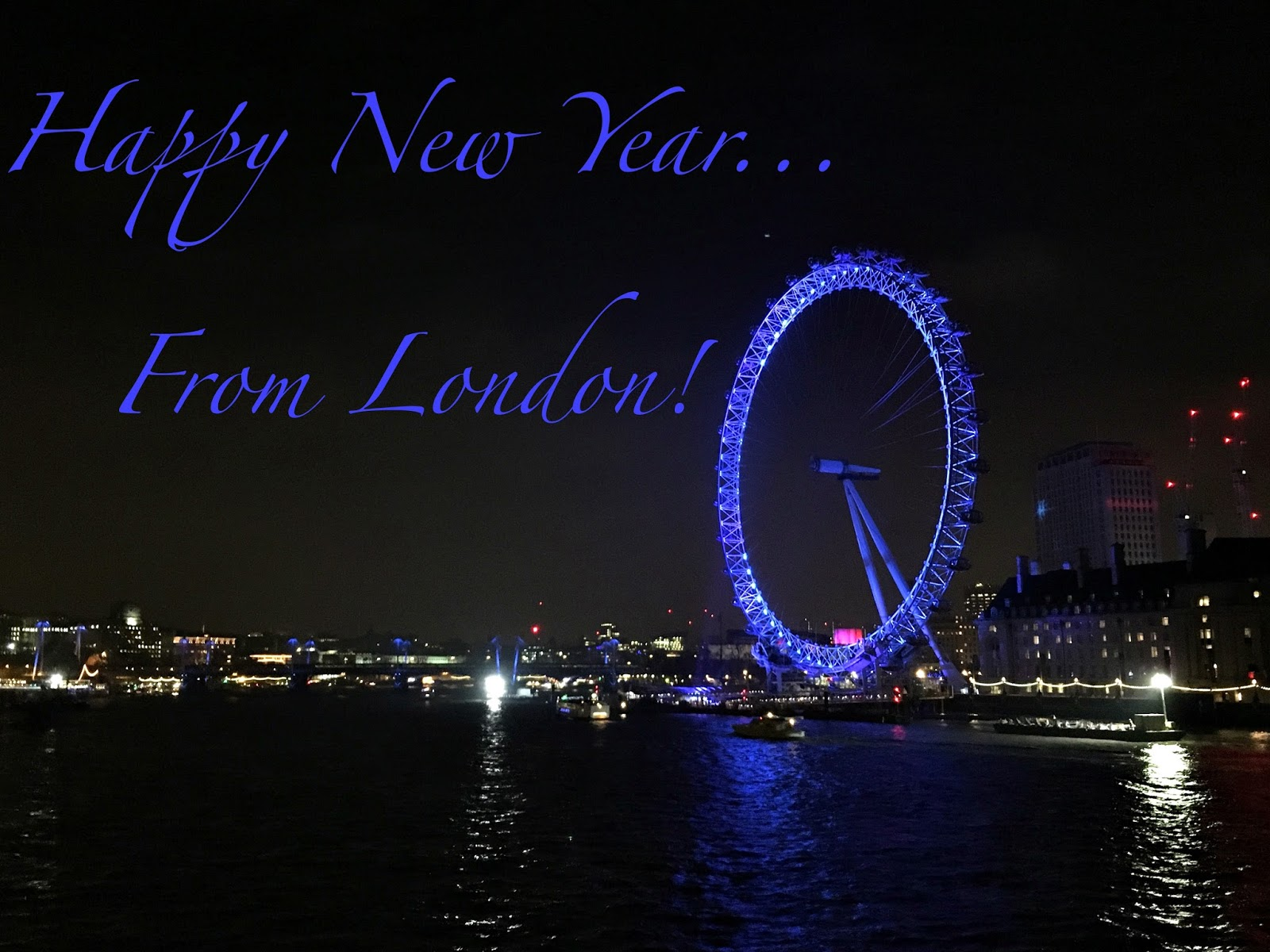HAPPY NEW YEAR FROM... LONDON!