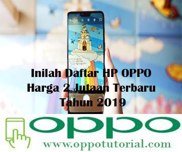 HP OPPO Harga 2 Jutaan