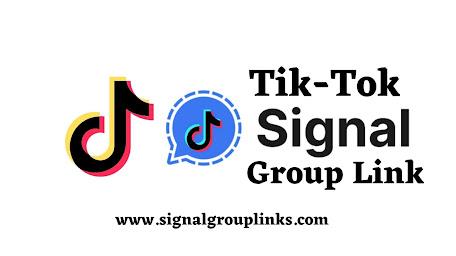 Tik-Tok Signal Group link