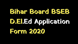 Bihar Board BSEB D.El.Ed Application Form 2020