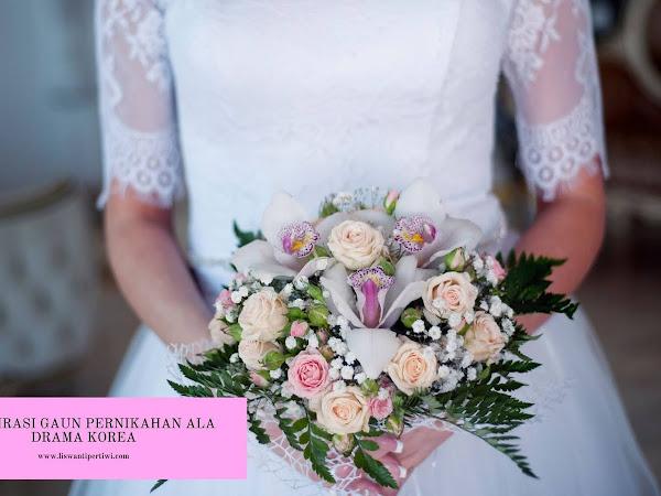 3 Inspirasi Gaun Pernikahan Ala Drama Korea