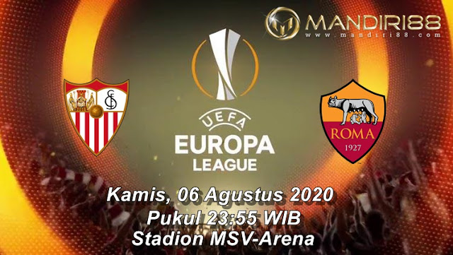 Prediksi Sevilla Vs AS Roma, Kamis 06 Agustus 2020 Pukul 23.55 WIB @ SCTV
