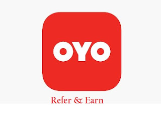 Oyo App Refer Earn