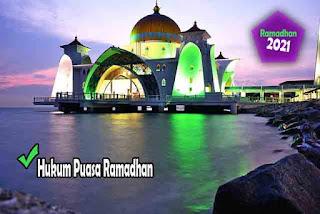 Panduan Ramadhan 2021 - Hukum Puasa Ramadhan dan Peringatan bagi Orang yang Sengaja Membatalkan Puasa. Hukum Puasa Ramadhan