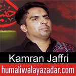 https://humaliwalaazadar.blogspot.com/2019/08/kamran-jaffri-nohay-2020.html