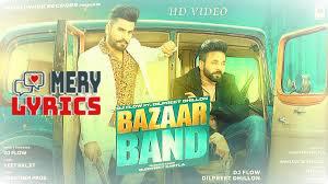 Bazaar Band By DJ Flow - Lyrics
