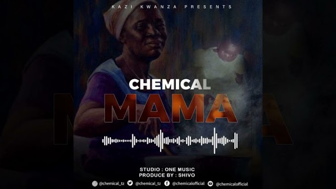 AUDIO |  Chemical – Mama | Download New song