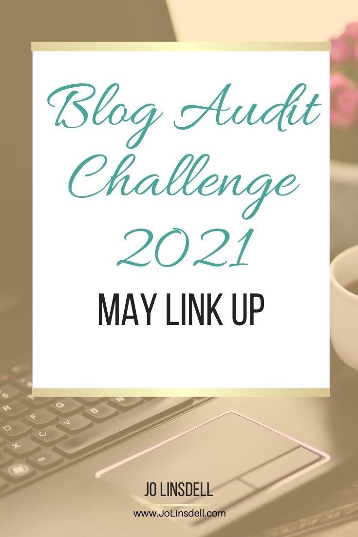 Blog Audit Challenge 2021 May Link Up #BlogAuditChallenge2021