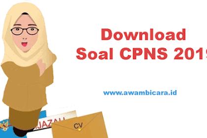 Download Contoh Soal CPNS dan Kunci Jawaban Berdasarkan Kisi-kisi Soal CPNS 2019 dari BKN