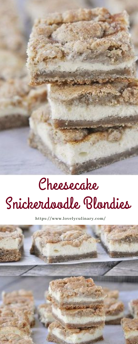 Cheesecake Snickerdoodle Blondies #dessert #cheesecakerecipe