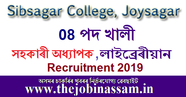 Sibsagar College Recruitment 2019
