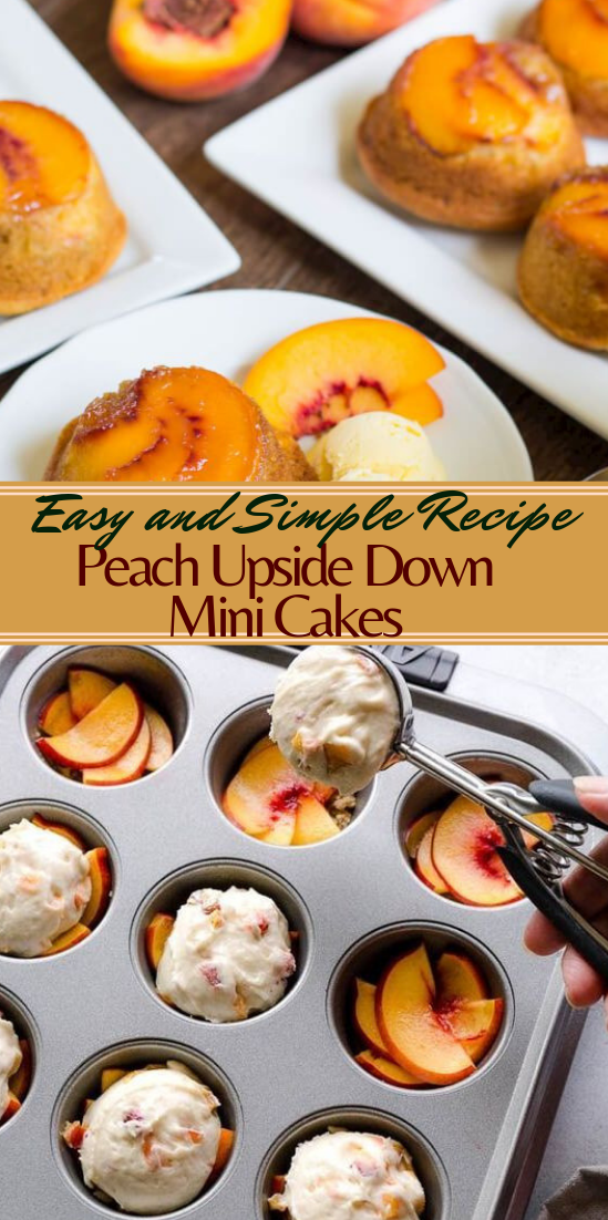 Peach Upside Down Mini Cakes #desserts #cakerecipe #chocolate #fingerfood #easy