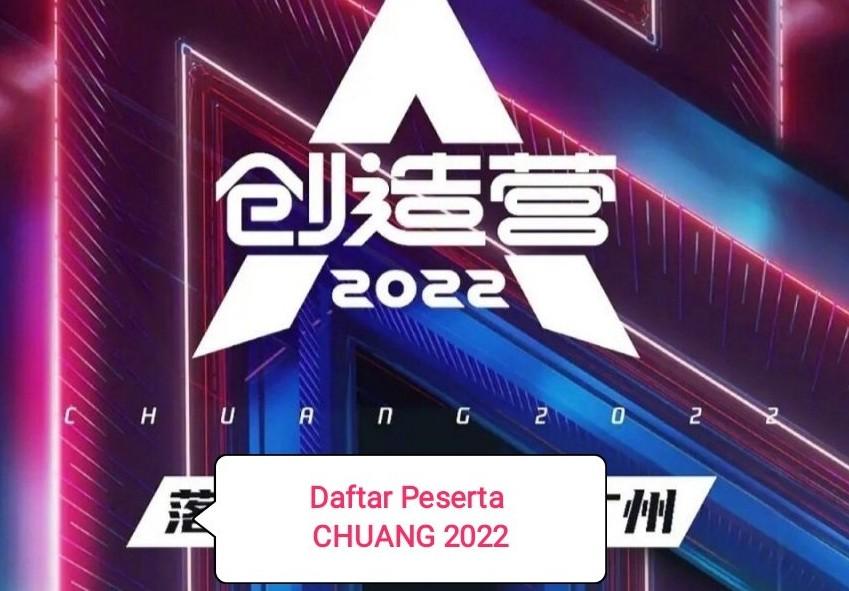 daftar nama trainee chuang 2022 kontestan