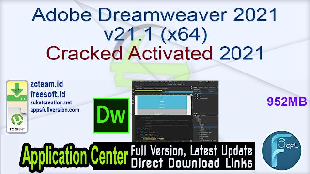 Adobe Dreamweaver 2021 v21.1 (x64) Cracked Activated 2021