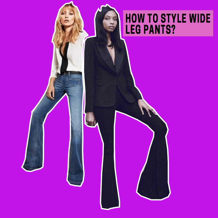 The Return of Wide Leg Pants - How the make them look chic again?
