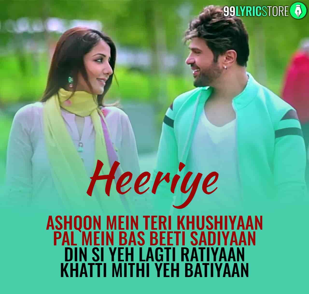 Heeriye Hindi song sung by Arijit Singh