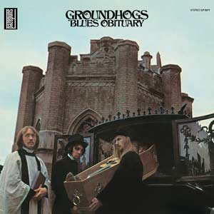 "THE GROUNDHOGS : ""Blues Obituary"" 1969"