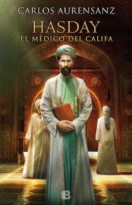Hasday. El médico del califa - Carlos Auseranz (2016)