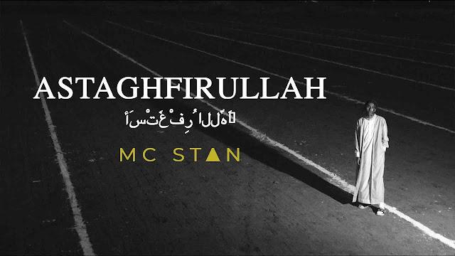 MC STΔN - ASTAGHFIRULLAH | OFFICIAL MUSIC VIDEO | 2K19 LYRICS