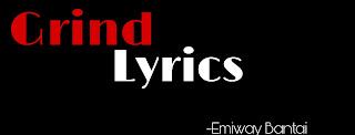 EMIWAY BANTAI,GRIND LYRICS,DHUNDKE DIKHA EP