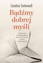 https://lubimyczytac.pl/ksiazka/4901325/badzmy-dobrej-mysli