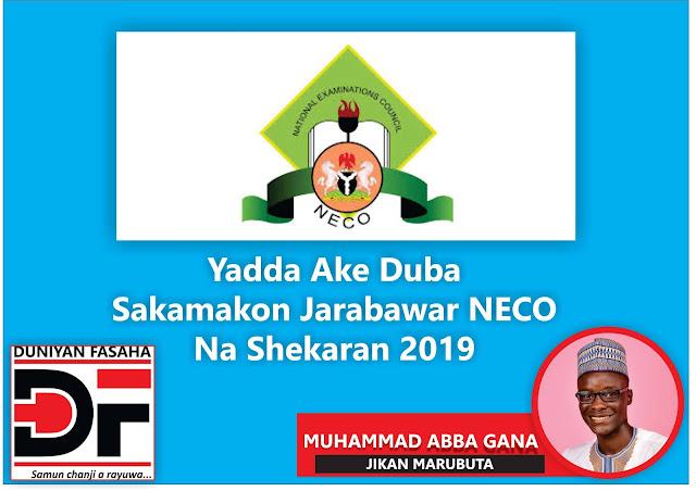 Yadda Ake Duba Sakamakon Jarabawar NECO Na Shekaran 2019
