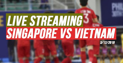 Live Streaming Singapore vs Vietnam ( Sea Games) 3.12.2019