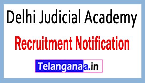 Delhi Judicial Academy DJA Recruitment