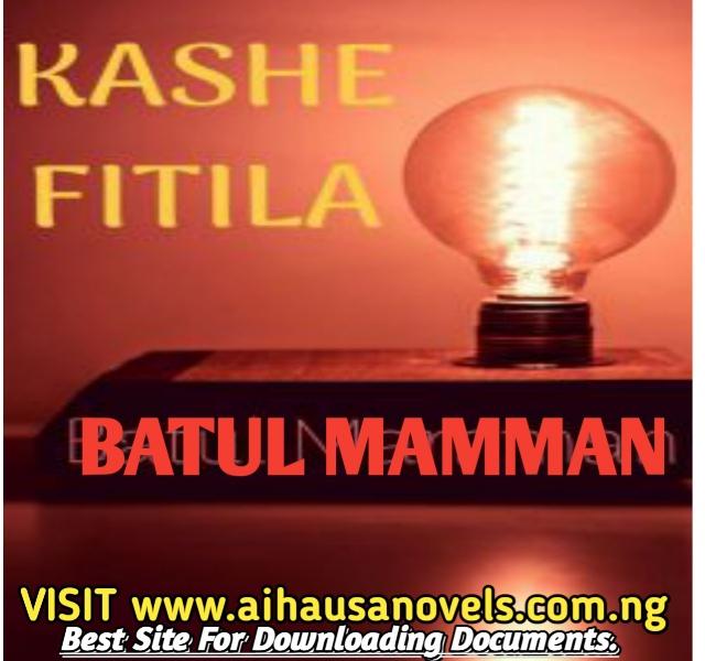 KASHE FITILA Hausa Novel By Batuul Mamman