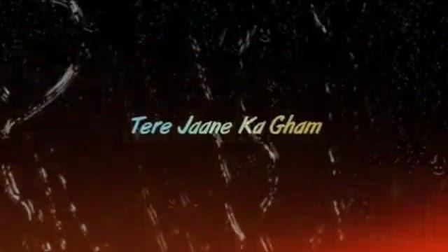 Tere Jaane Ka Gham 😭 Whatsapp Status Sad Video