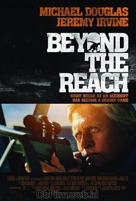 Sinopsis film Beyond the Reach (2014)