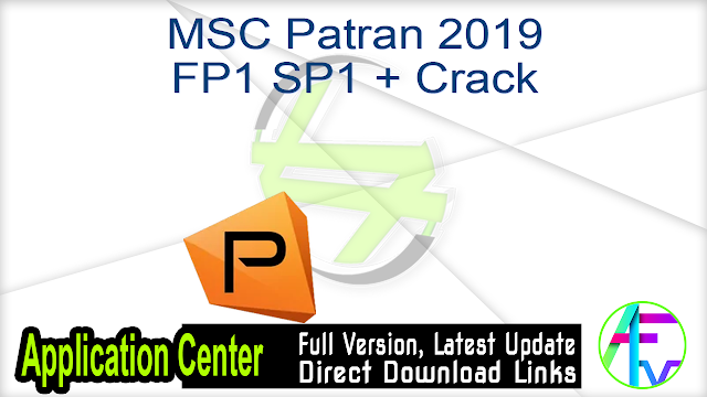 MSC Patran 2019 FP1 SP1 + Crack