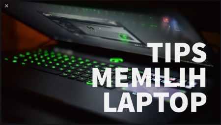 Tips Memilih Laptop Gaming Perfoma Tinggi