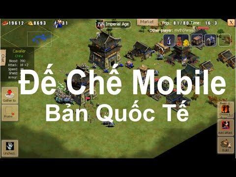 Game Mobile | Đế Chế Mobile Bản Quốc Tế