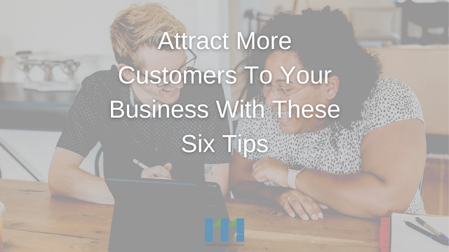 Attract-more-customers-business-these-six-steps