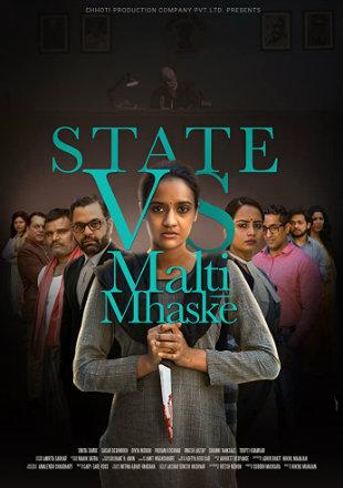 State vs Malti Mhaske 2019 Full Hindi Movie Download