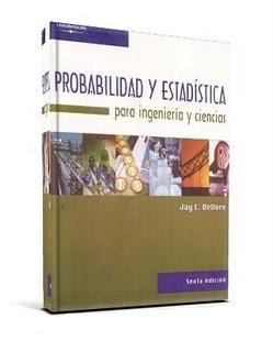 Probabilidad y Estadística para Ingeniería y Ciencias, 6ta Edición – Jay L. Devore