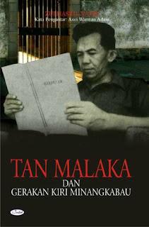 Tan Malaka, Pahlawan Nasional Yang Dianggap Tak Ada...