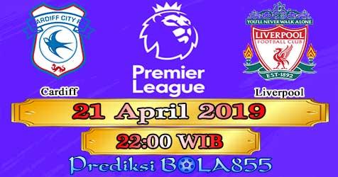 Prediksi Bola855 Cardiff vs Liverpool 21 April 2019