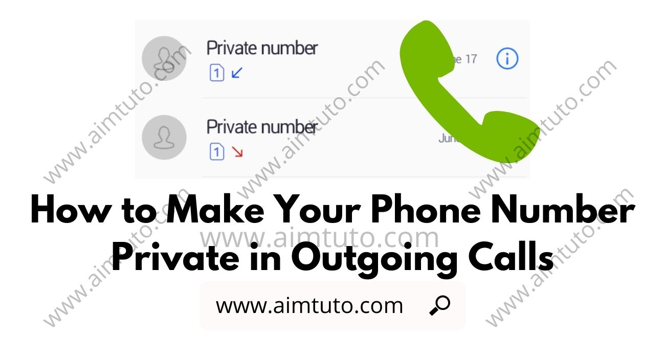 How to Make Your Phone Number Appear Private